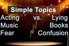 an exhaustive list of interesting compare and contrast essay topics acting vs lying