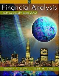 Financial Analysis Of Microsoft 9780324178241 Financial Analysis With Microsoft Excel 2002