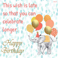 Image result for belated birthday wishes