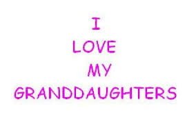 I Love My Granddaughter Quotes