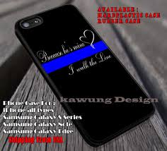 Samsung Quote Impressive Thin Blue Line Heart Quote IPhone 448 448 448s Cases Samsung Galaxy S448 S448