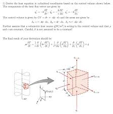 image for 1 derive the heat equation in cylindrical coordinates based on the control volume