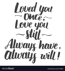 love you once e modern calligraphy vector image