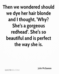 She\'s So Beautiful Quotes Best of Julie McGauran Quotes QuoteHD