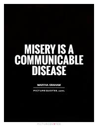 Misery Loves Company Quotes Unique 48 Best Misery Quotes And Sayings