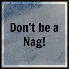 Image result for Don't Nag:
