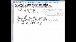 a level maths c1 booster 8 solving simultaneous equations