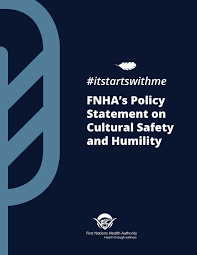 cultural humility fnha policy statement cultural safety and humility 1