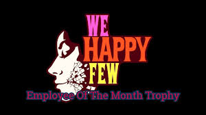 Employee Of The Month Trophy We Happy Few Employee Of The Month Trophy Guide