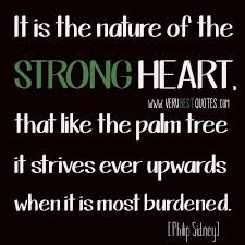 Strong Heart Quotes Collection Of Inspiring Quotes Sayings Awesome Best Quotes About Strong Heart