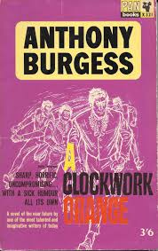 a clockwork orange book cover a clockwork orange script indelible link incorporated