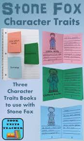 three free printable character traits mini books to use when reading stone fox