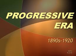 the progressive era essay progressive movement apush essay stereotype essay conclusion help