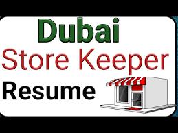 Dubai Store Keeper Resume Format And Job Salary Store Keeper
