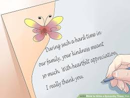 Thank You For Sympathy Card How To Write A Sympathy Thank You With Examples Wikihow