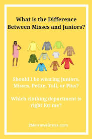 Misses Size Conversion Chart What Is The Difference Between Junior And Misses 2morrows