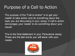 th grade ela this tutorial will focus on  the purpose of a  purpose of a call to action the purpose of the call to action is to get