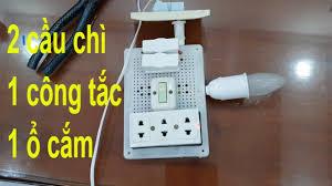 mạch điện 2 cầu chì 1 công tắc 1 ổ cắm 1 bóng đèn - YouTube