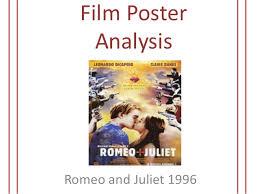 film poster romeo and juliet film analysis film poster analysis romeo and juliet 1996