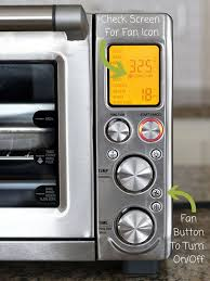 breville convection toaster ovens will automatically select the fan for certain settings to deselect the