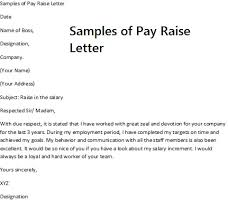 pay raise letter samples pay rise request letter requesting a pay raise requires careful