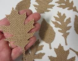 12 THICK Burlap Leaf Die Cuts-Fall Die Cuts-Leaf Die Cuts