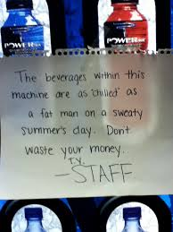 Why Should We Have Vending Machines In School Extraordinary Saw This Sign On A Vending Machine In My School Funny Pictures