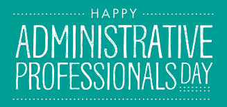 if there is chances are that that person is an administrative professional