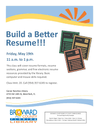 build a better resume carver ranches library west park 19 build a better resume