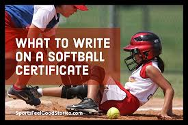 What To Write On Softball Certificates Message Ideas