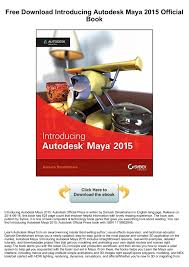 free introducing autodesk maya 2016 official book pages 1 3 text version fliphtml5