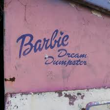 Dumpster Bunny Designs Barbie Dream Dumpster Barbie Barbie Dream Pink Aesthetic