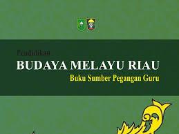Download prota promes budaya melayu riau kelas 6. Tunjuk Ajar Melayu Sebuah Tanggapan Lam Riau