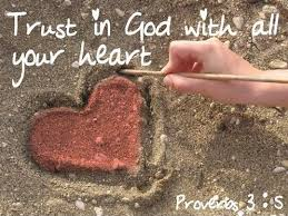 Trust In God Quotes Amazing Trust In God With All Your Heart Picture Quotes