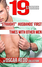 straight husbands first times other men 19 story anthology straight husbands first times other men 19 story anthology while