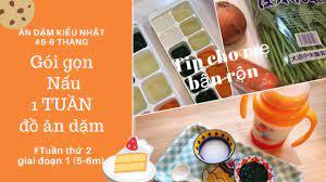 Nấu 1 TUẦN đồ ăn dặm cho bé 7 tháng | Ăn dặm kiểu Nhật giai đoạn 7-8 tháng  離乳食中期作り置き - YouTube