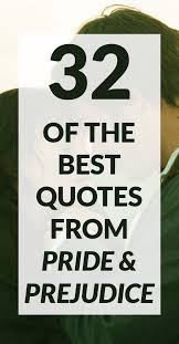 Pride And Prejudice Quotes Interesting 48 Of The Best Pride And Prejudice Quotes Book Riot