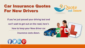 searching for new driver car insurance rates get new driver car insurance rates from quoteandinsure