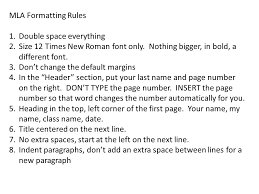 Mla Formatting Rules Double Space Everything Ppt Video Online Download