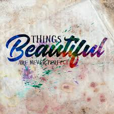 Quotes About Art Custom Beautiful Things Are Never Perfect Typography Inspirational Art Quote