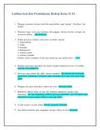 Contoh soal biologi kelas 11 semester 1 dan semester 2 kurikulum 2013 untuk kisi kisi latihan soal uas mid semester berupa soal pilihan ganda dan essay semua bab 1, 2. Soal Biologi Kelas Xi Reproduksi Guru Sekolah