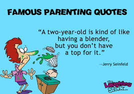 Toddler Quotes Funny Quotes About Toddlers Jerry Seinfeld Edition The Laughing Stork 50