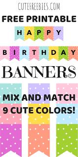 Free Printable Banners Happy Birthday Banners Buntings Free Printable Cute Freebies
