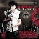 Morir Y Existir [Studio Version] [Version] by Gerardo Ortíz