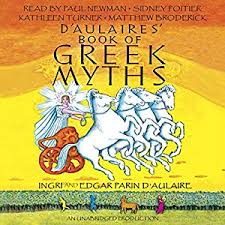 com d aulaires book of greek myths audible audio edition  com d aulaires book of greek myths audible audio edition ingri d aulaire edgar parin d aulaire paul newman sidney poitier kathleen turner