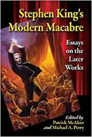 com stephen king s modern macabre essays on the later  com stephen king s modern macabre essays on the later works 9780786494002 patrick mcaleer michael a perry books