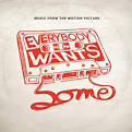 Everybody Wants Some!! [LP]