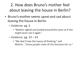 the boy in the striped pajamas ppt video online  how does bruno s mother feel about leaving the house in berlin