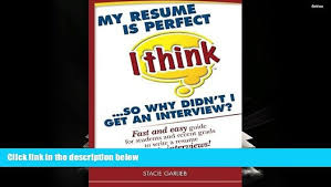 Free Pdf My Resume Is Perfect I Think So Why Didn T I Get An
