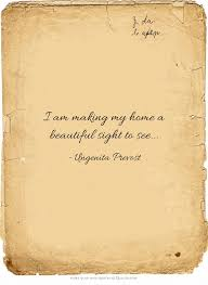 Beautiful Sight Quotes Best Of I Am Making My Home A Beautiful Sight To See 24 Beauty